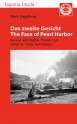 Das zweite Gesicht / The Face of Pearl Harbor