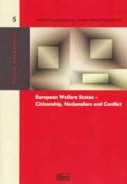 European Welfare States – Citizenship, Nationalism and Conflict