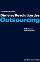 Die leise Revolution des Outsourcing