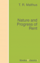 Nature and Progress of Rent