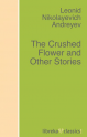 The Crushed Flower and Other Stories