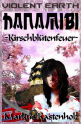 Violent Earth 6: Hanamibi, Kirschblütenfeuer (Zombie-Serie VIOLENT EARTH)