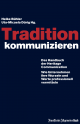 Tradition kommunizieren