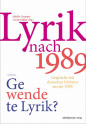 Lyrik nach 1989 – Gewendete Lyrik?